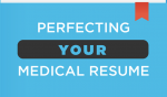 Building Your Medical Resume: A LifelongEndeavor