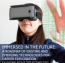 Virtual Reality, Education and Career Exploration – Potential application of existing and emerging digital